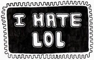 i hate lol